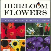 Image of Heirloom flowers : vintage flowers for modern gardens - Martin, Tovah.