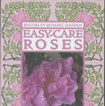 Image of Easy-care roses : low-maintenance charmers - Scanniello, Stephen.