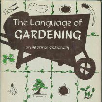 Image of Language of gardening, The : an informal dictionary - Hull, George Frederick.