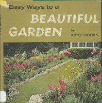 Image of Easy ways to a beautiful garden - Gannon, Ruth Tuttle, 1895-