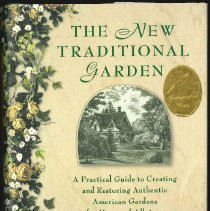 Image of New traditional garden, The : a practical guide to creating and restoring authentic American gardens for homes of all ages - Weishan, Michael