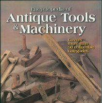 Image of Encyclopedia of antique tools & machinery - Wendel, C.H. (Charles H.)