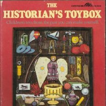 Image of Historian's toybox, The : children's toys from the past you can make yourself - Provenzo, Eugene F.