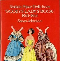 Image of Fashion paper dolls from 'Godey's lady's book', 1840-1854 - Johnston, Susan S.