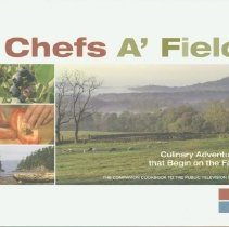 Image of Chefs a' field : culinary adventures that begin on the farm -