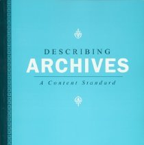 Image of Describing archives : a content standard - Society of American Archivists