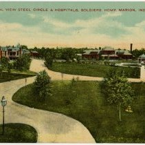 Image of Postcard - General View Steel Circle & Hospitals, Soldiers Home, Marion, Ind.