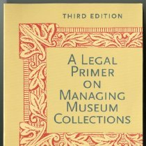 Image of A legal primer on managing museum collections  - Malaro, Marie C.
