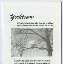 Image of Booklet - Yorktown:  An Historical & Pictorial Review of a Small Town During Its Sesquicentennial Celebration in 1987