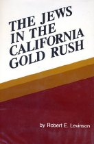 Image of Book - The Jews in the California Gold Rush