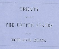 Image of 1982.1.7 - Treaty between the United States and the Rogue River Indians, known as Table Rock Treaty of 1853
