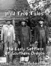 Image of Book - Wild True Tales: The Early Settlers of Southern Oregon
