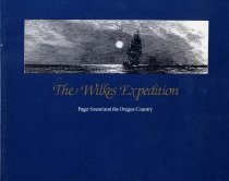 Image of Book - The Wilkes Expedition:  Puget Sound and the Oregon Country