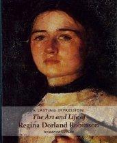 Image of Book - A lasting impression : the art and life of Regina Dorland Robinson