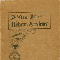 Image of Book:  A Year at Hebron Academy, Leslie Cameron, Lewiston Journal Co., 1908.