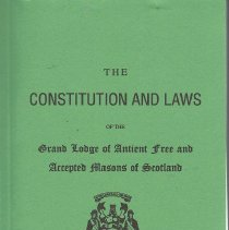 Image of Grand Lodge of Scotland - Constitution, codes, digests Grand Lodge--Scotland