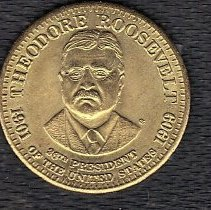 Image of Presidential Coin Theodore Roosevelt - 2014.11.50