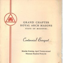 Image of Program for the Centennial Banquet of the Grand Chapter Royal Arch Masons of the State of Missouri - 2014.7.26