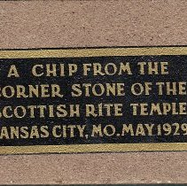 Image of Chip form cornerstone of the Scottish Rite Temple May 1929 - 2015.1.19