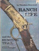 Image of University Press - Ranch Life--West (US) Cowboys Hunting--North Dakota