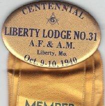 Image of 1940 Liberty Lodge Centennial Button - 2016.12.11