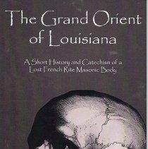 Image of Cornerstone Book Publishers - Freemasonry--History--Louisiana Freemasonry--History--Grand Orient--Louisiana