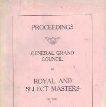 Image of General Grand Council - Royal and select masters--History--United States Freemasonry--History--United Stated