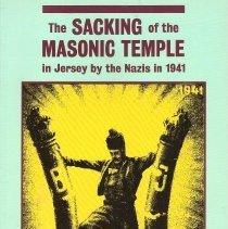 Image of Lewis Masonic - Freemasonry--History--Jersey (England) Freemasonry--History--England World War, 1939-1945