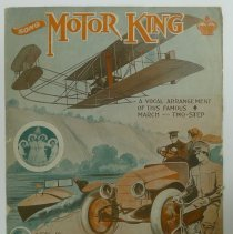 "Image of Sheet music for ""Motor King: A vocal arrangement of this famous march and two-step"" (Henry Frantzen/Jack Dislane), 1910 - Lang Collection"