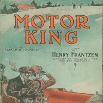 "Image of Sheet music: ""Motor King"" march and two-step (Henry Frantzen), 1910 - Lang Collection"