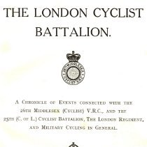 Image of Title page: The London Cyclist Battalion, (c) 1932