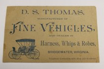 Image of Advertising postcard, D. S. Thomas, Manufacturer or Fine Vehicles, Bridgewater, VA - 10.8.001