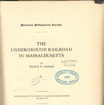 Image of E 172 A35 n.s., Vol. 45 - History of the Underground Railroad in Massachusetts with fold out maps.
