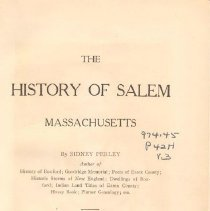 Image of F 74 S1 P4 v.3 - Early history of Salem including new settlers, taverns, King Philip's War, common lands, Corwin burglary, Huguenot immigration, Andros's administration, government, witchcraft delusion, commerce, trial of Thomas Maule, death of Gov. Bradstreet, fire of 1698, meeting house in Salem Village, death of Rev. Higginson, Rial side Parish and Rev. Peter Clark.