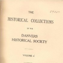 Image of F 74 D2 D42 Vol. 4 - Historical Collections of the Danvers Historical Society