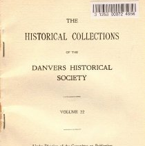 Image of F 74 D2 D42 Vol. 22 - Historical Collections of the Danvers Historical Society