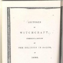 Image of BF 1576 U65 - Lectures on Witchcraft, comprising a History of The Delusion in Salem in 1692 by Charles W. Upham