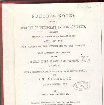 Image of BF 1576 M62 G7 - Further Notes on the History of Witchcraft in Massachusetts the Special Cout over the Terminer of 1692: With A Heliotype Plate of the Act of 1711, as Printed in 1713, and An Appendix of Documents, Ect.
