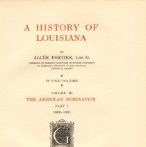 Image of F 369 F74 Vol. III - Account of the history after the Purchase, the battles during and after the War of 1812, years of political and economic growth, involvement in Mexican War, events leading to Civil War.