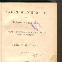 Image of BF 1576 U76 v.2 c.1 - Salem Witchcraft: With An Account of Salem Village, and A History of Opinions on Witchcraft and Kindred Subjects. Volume includes part 3