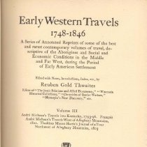 Image of F 592 T54 Vol. 3 - Reprints of journals and diaries of early travel during American settlement from 1748-1846.
