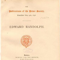 Image of E 186 P85 Vol. I - A biography of Randolph's life written by Toppon from his first days in America to 1686.
