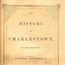 Image of F 74 C4 F9 - Detailed history of Charlestown from beginning to destruction of town by British in 1775.