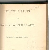 """Image of BF 1576 P83 c.4 - Reprint of the book """"Cotton Mather and Salem Witchcraft"""" by William Frederick Poole."""