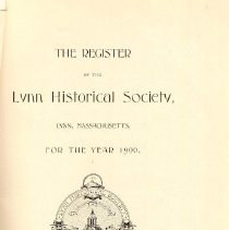 Image of F 74 L98 L98 Vol. 4 - Proceedings for the first meeting of the Lynn Historical Society.  