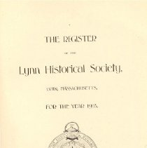 Image of F 74 L98 L98 Vol. 7 - Proceedings for the first meeting of the Lynn Historical Society.    Includes Charter, By-Laws, list of members and gifts donated to the society.