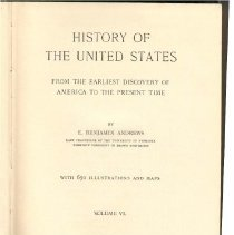 Image of E 178 A57 1926 Vol. 6 - History of the United States from 1909 to 1926.  Includes appendix containing a copy of the Constitution of the United States and an index of all six volumes.