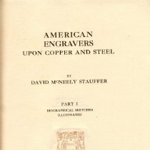 Image of NE 505 S8 Vol. 1 - Alphabetical list of approximately seven hundred American printers, with brief biographical sketches.  Appendix at end of Notes and Queries regarding prints found in early American newspapers and information about engravers.   Includes index.