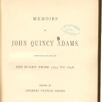Image of E 377 A19 Vol. 12 - Adams life from April 1844 to his death in 1848.  Includes his last two terms in Congress and an index for all twelve volumes.
