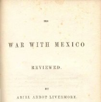 Image of E 415 L771 - A review of the War with Mexico, from the American Peace Society.
